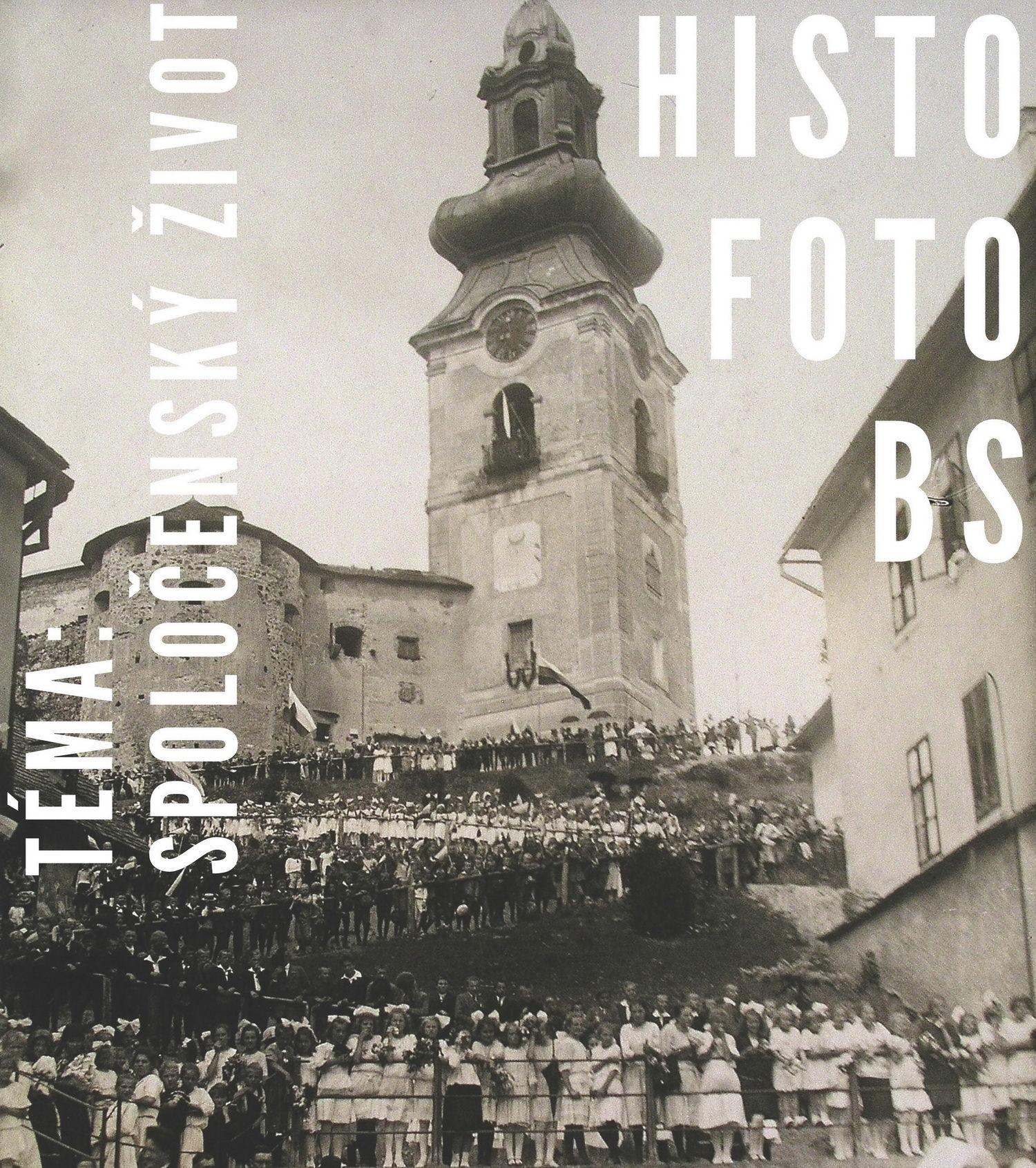 HISTOFOTO: Spoločenský život v B. Štiavnici